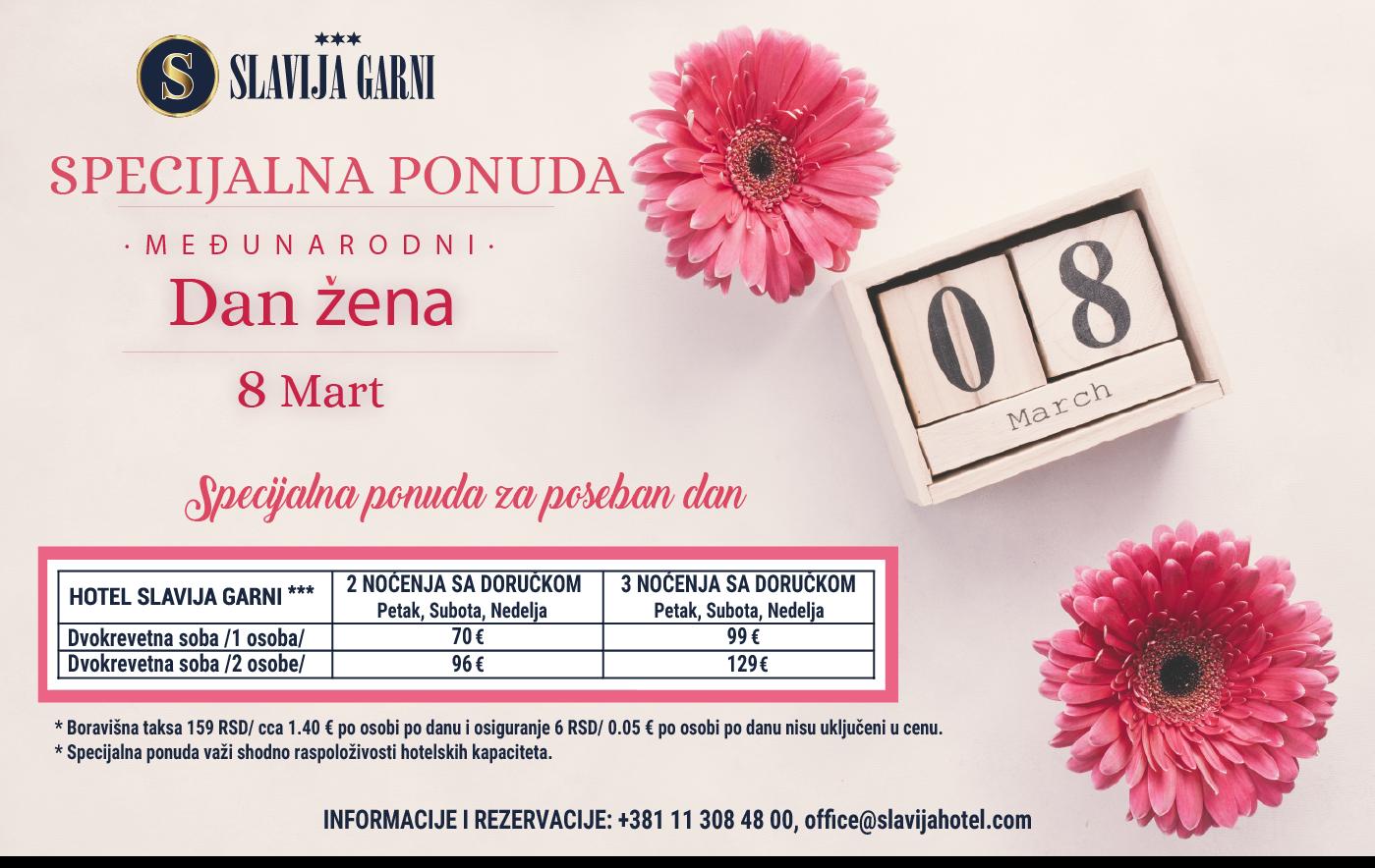 Specijalna ponuda 8 Mart Slavija Garni
